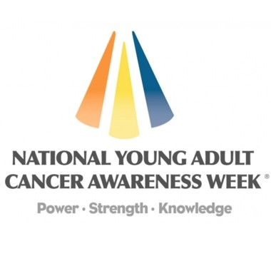 National Young Adult Cancer Awareness Week
